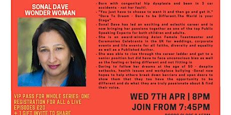 Inspiration Point  Series 3 Episode 5: Sonal Dave - Wonder Woman tickets