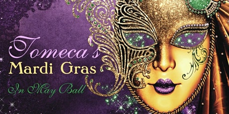Tomecas Mardi Gras in May Ball tickets