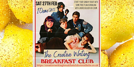 The Creative Writing Breakfast Club Session 28 tickets