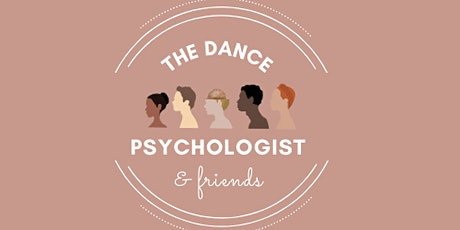 the dance psychologist & friends - Healthy Routines for Performing Artists tickets