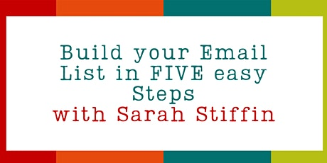 Build your email list in 5 easy steps tickets