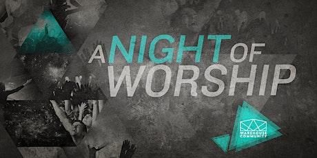 Warehouse Community Night of Worship tickets