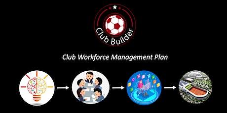 Club Builder 2035  | Club Workforce Management Plan tickets
