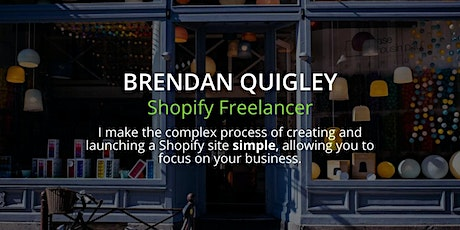 Ask a Shopify Specialist - with Brendan Quigley tickets