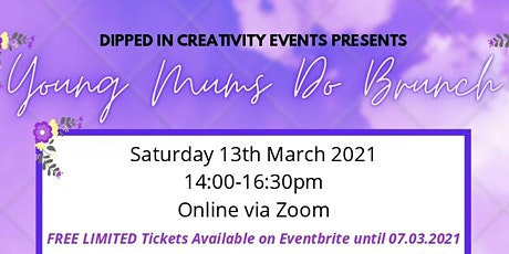 Young Mums Do Brunch - Mother's Day ONLINE Community Event tickets