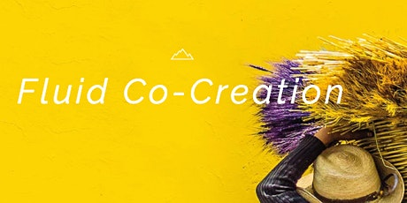Fluid Co-Creation - How to Work Together Differently tickets