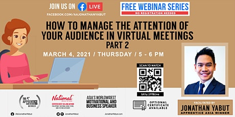 How to Manage The Attention of Your Audience in Virtual Meetings, Part 2 tickets