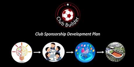 Club Builder 2035  | Club sponsorship development plan tickets