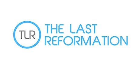 THE LAST REFORMATION KICKSTART ORLANDO TLR tickets