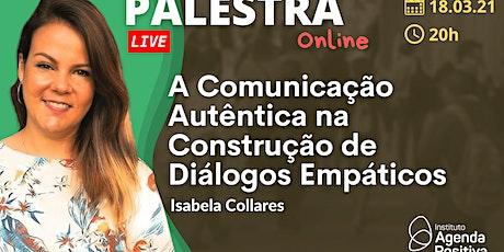 Palestra: A Comunicação Autêntica na Construção de Diálogos Empáticos entradas