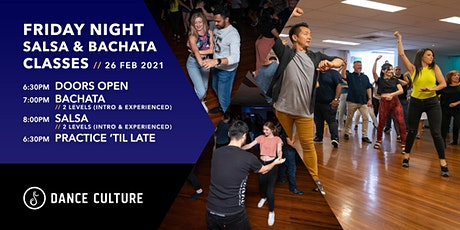 Friday Night Salsa & Bachata Classes // For Beginners & Experienced Dancers tickets