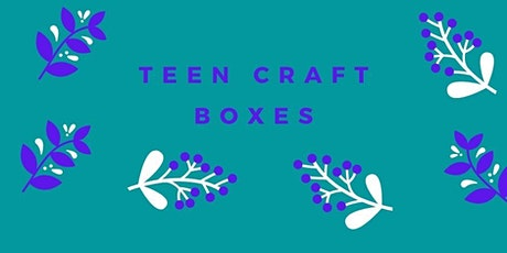 Teen Monthly Craft Box tickets