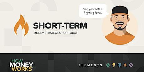HowMoneyWorks Elements - Short Term W/ Bill tickets