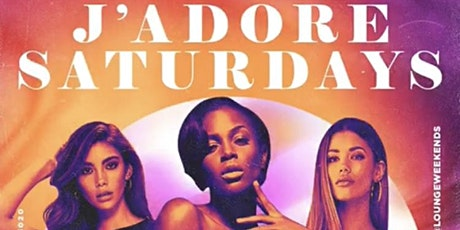 @LoungeWeekends presents J'adore Saturdays  Chwa Hollywood, Fl tickets