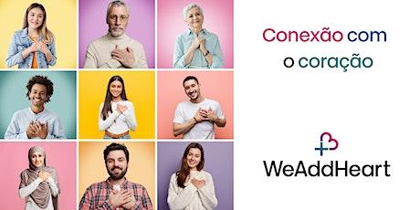 We Add Heart  - São Paulo (On Line) ingressos