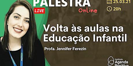 Palestra Online: Volta às Aulas na Educação Infantil ingressos