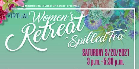 """""""Spilled Tea"""" -  Women's Virtual Retreat tickets"""