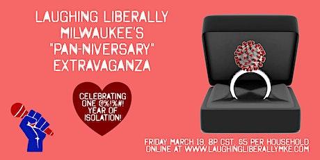 "Laughing Liberally Milwaukee's ""Pan-niversary"" Extravaganza tickets"