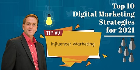 10 Digital Marketing Strategies for 2021 | TIP #9 Influencer Marketing tickets