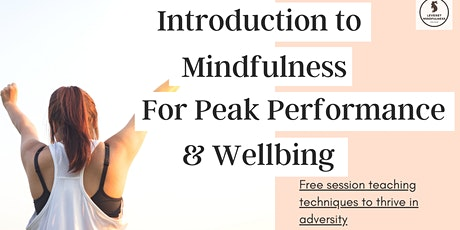 Introduction to Mindfulness for Peak Performance and Wellbeing. tickets
