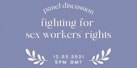 Fighting for Sex Workers' Rights: A Panel Discussion tickets