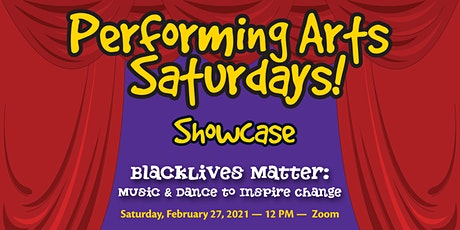 Performing Arts Saturdays! Student Showcase tickets