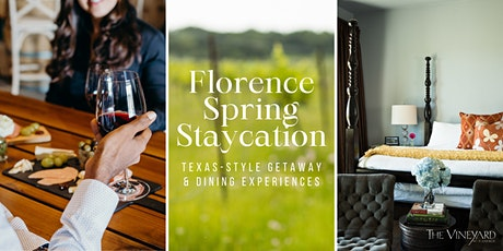 Florence Spring Staycation, Texas Style tickets