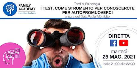 I TEST: COME STRUMENTO PER CONOSCERCI E PER AUTOPROMUOVERCI biglietti