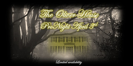 ProNight April 3rd-Oliver House tickets