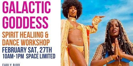 GALACTIC GODDESS WORKSHOP tickets