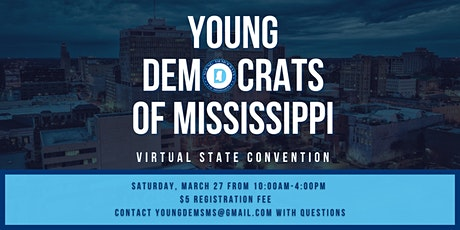 Young Democrats of Mississippi-Virtual State Convention tickets