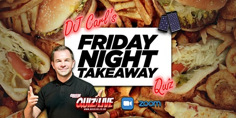 DJ Carl's Friday Night Takeaway  Quiz Live on Zoom tickets