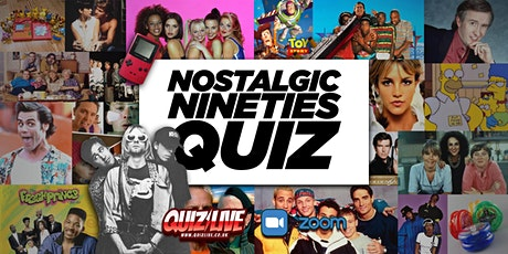 Nostalgic Nineties Quiz Live on Zoom tickets