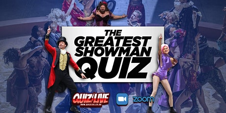 The Greatest Showman Sing-a-long Quiz Live on Zoom tickets