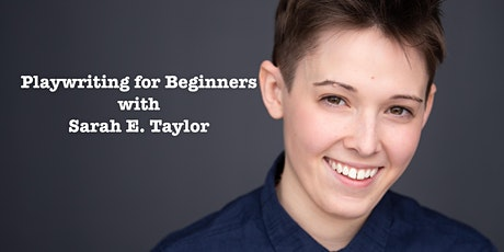 Playwriting for Beginners - Saturday Session (8 weekly classes) tickets