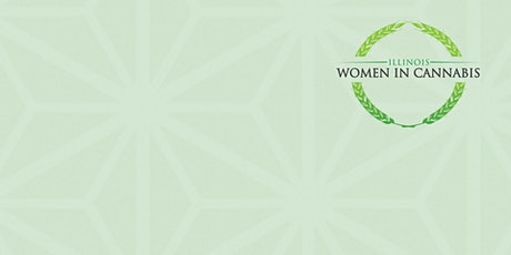 Illinois Women in Cannabis (IWC)- 2021 Conference tickets