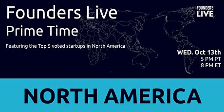 Founders Live Prime Time: Round 1 - North America tickets