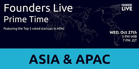 Founders Live Prime Time: Round 3 - Asia & APAC tickets