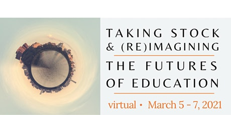 2021 vGSRC - Taking Stock and (Re)Imagining the Futures of Education tickets
