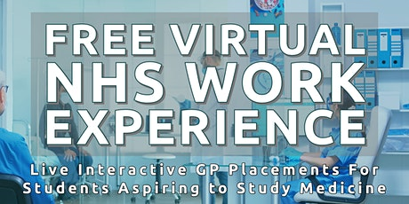 Free NHS Medicine Work Experience in a GP Practice | Get Into Medicine tickets