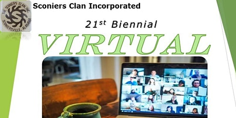 Sconiers Clan Incorporated  21st Biennial Reunion - VIRTUAL tickets