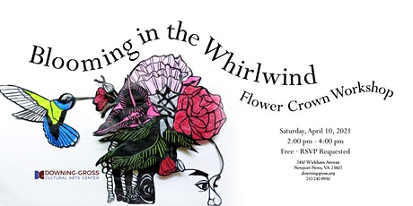 Blooming In The Whirlwind - Flower Crown Workshop (Online) tickets