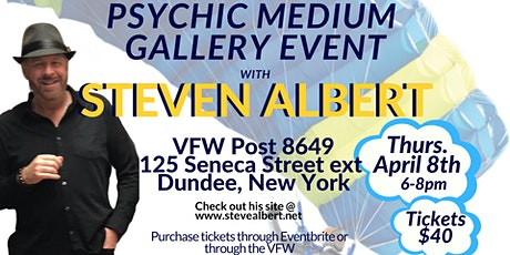 Steven Albert: Psychic Medium Gallery VFW - 4-8 tickets