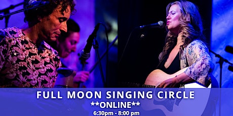 ONLINE February Full Moon Singing Circle with Leonie Bos & Terence Samson tickets