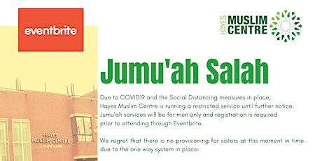 1st Jummah - Door Open: 12:00pm - Salah: 12:40pm tickets