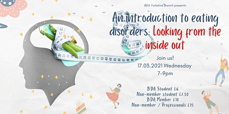 An introduction to eating disorders: Looking from the inside out tickets