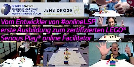 erste Ausbildung zum LEGO Serious Play online Facilitator von SERIOUSWORK Tickets