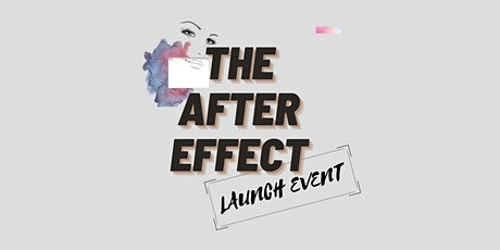 The After Effect: Launch Event tickets