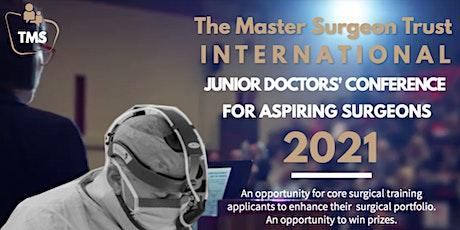 International Junior Doctors Conference for Aspiring Surgeons tickets
