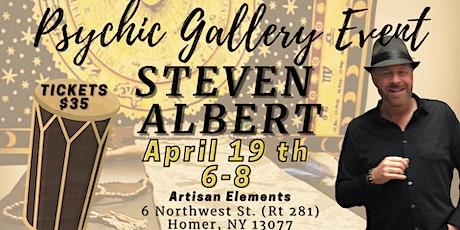 Steven Albert: Psychic Gallery Event - Artisan Elements tickets